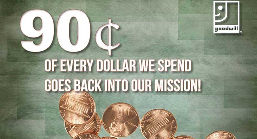 90cents of every dollar goes back into our mission