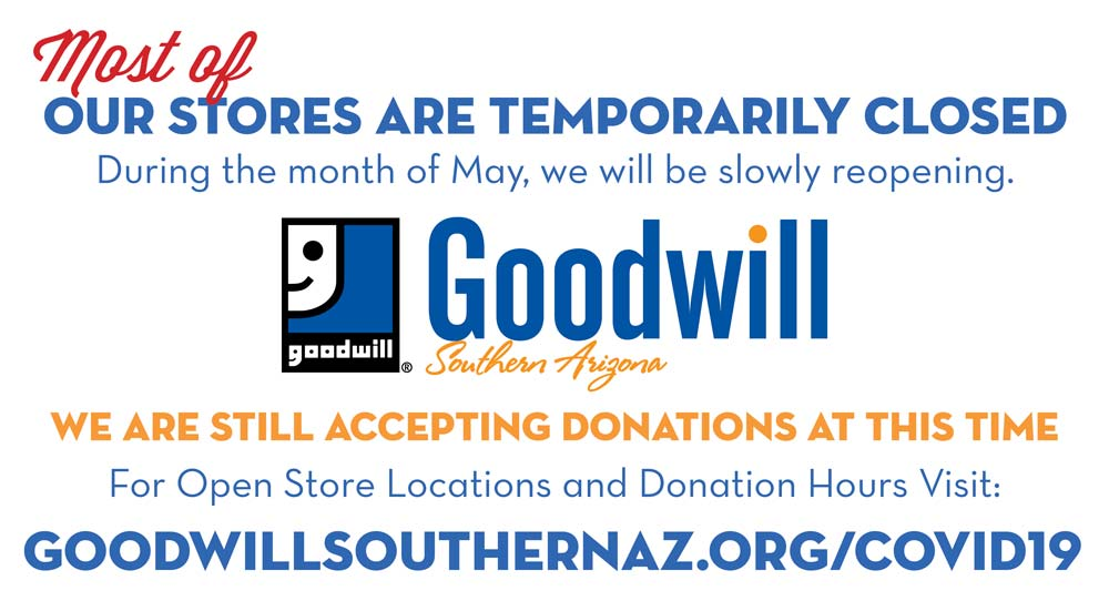 Most of our stores are temporarily closed. We are still accepting donations at this time